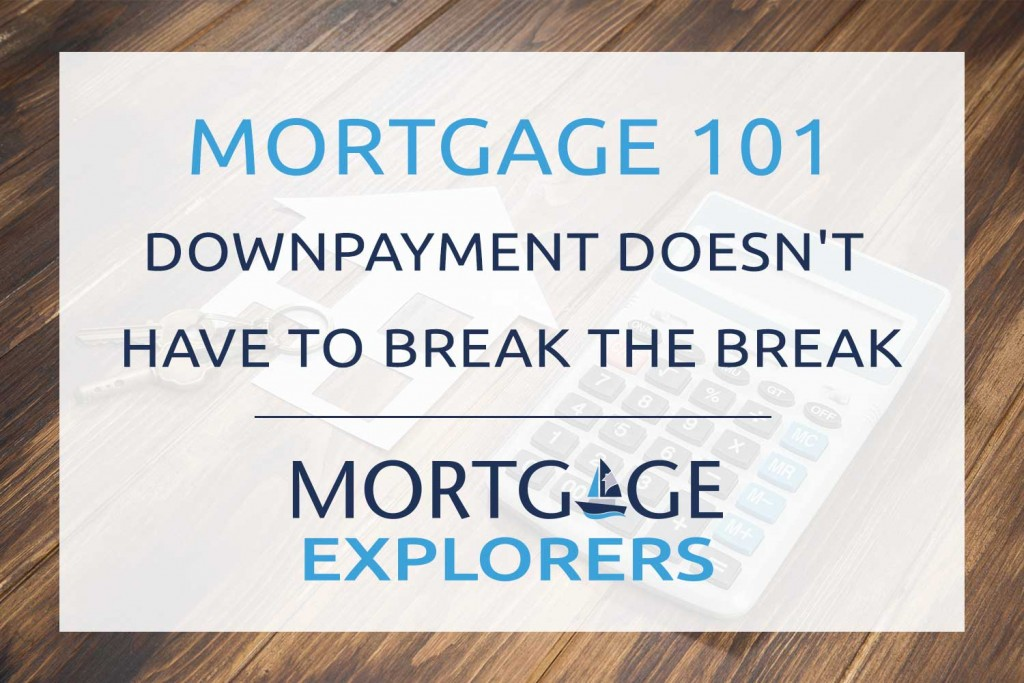 Downpayment Doesn't Have to Break the Bank