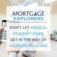 Don't Let Medical Student Loans Keep You From Buying a Home